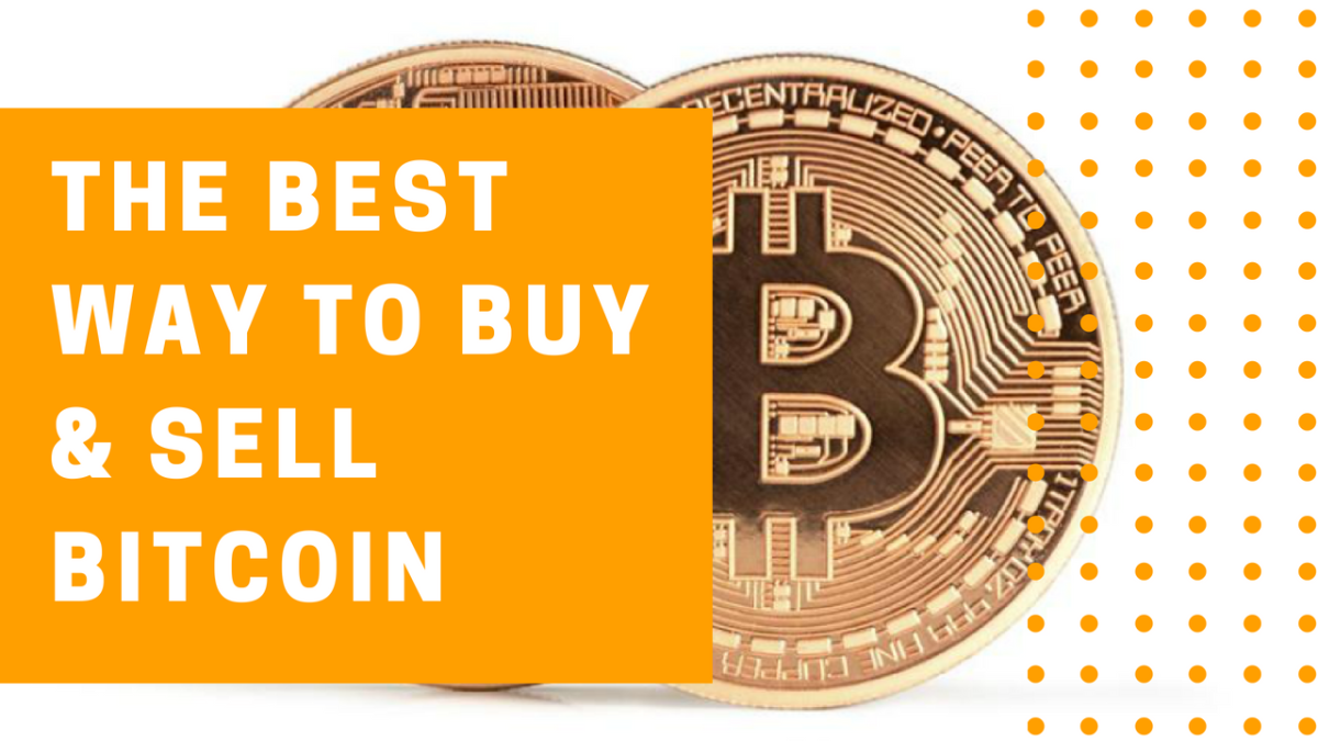The Best Place to Buy & Sell Bitcoin and Cryptocurrencies